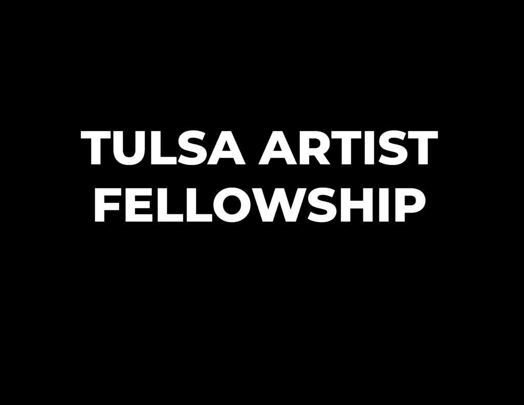 Tulsa Artist Fellowship